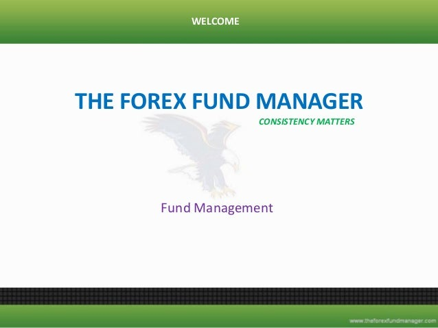 Forex fund manager