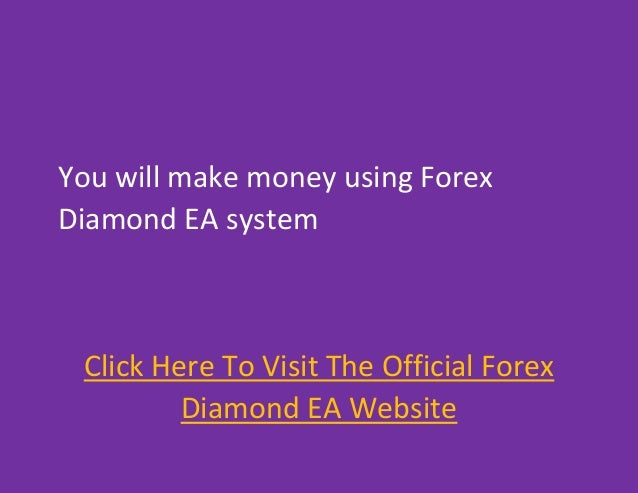 Forex diamond ea reviews