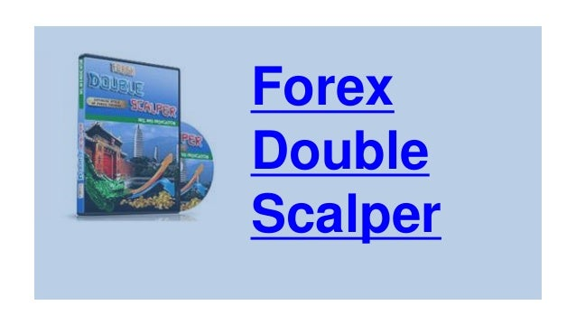 Forex Double Scalper