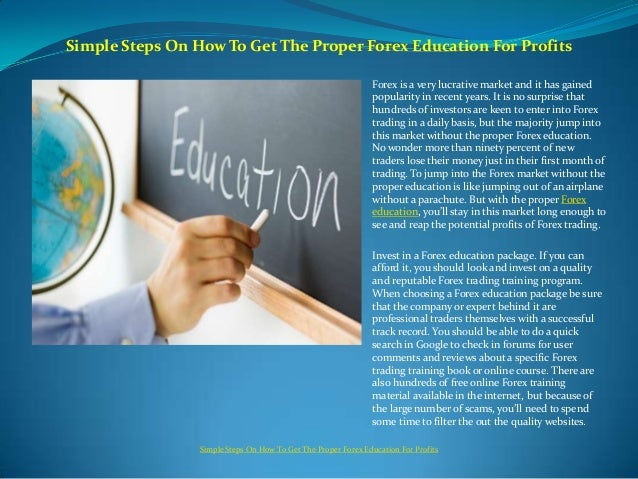 Simple Steps On How To Get The Proper Forex Education For Profits                                                         ...