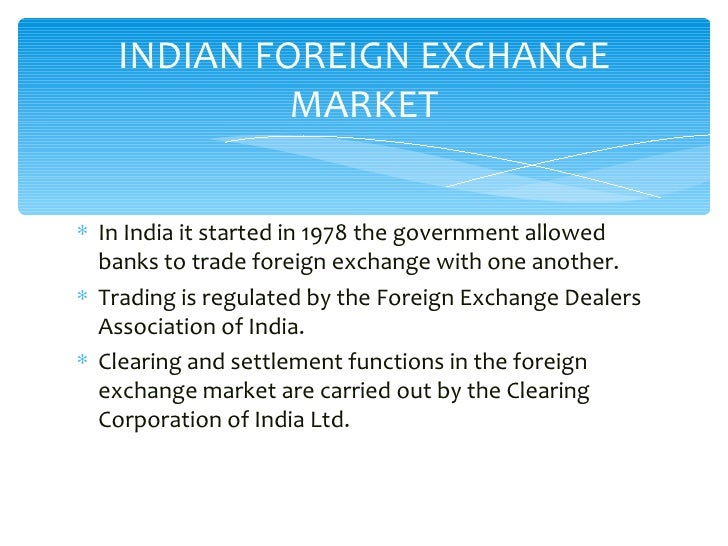 Who controls forex market in india