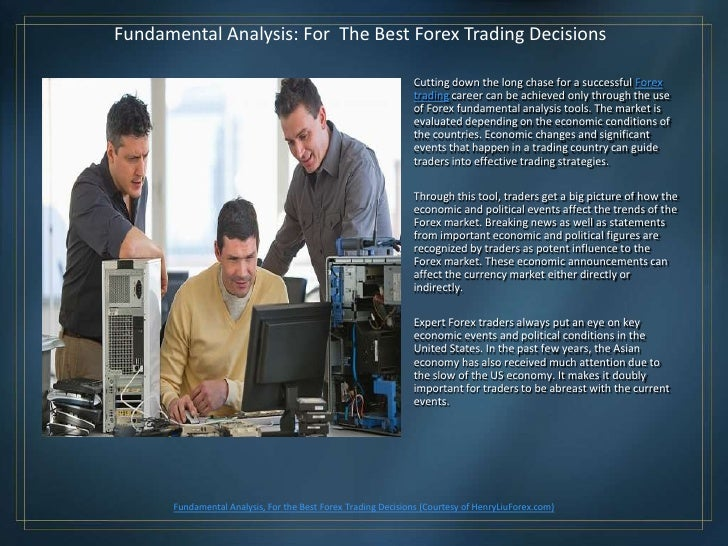 Fundamental Analysis: For The Best Forex Trading Decisions                                                               C...