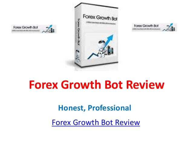 Forex Growth Bot Review     Honest, Professional   Forex Growth Bot Review