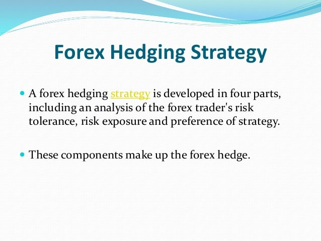 Forex hedging two currencies