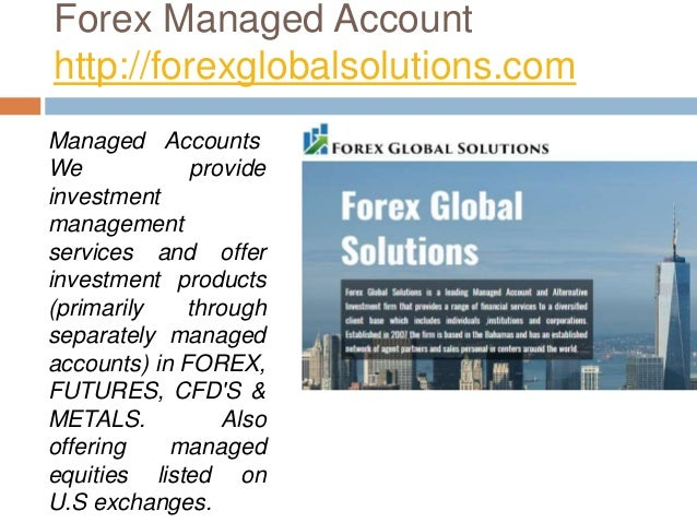 Forex Managed Account -