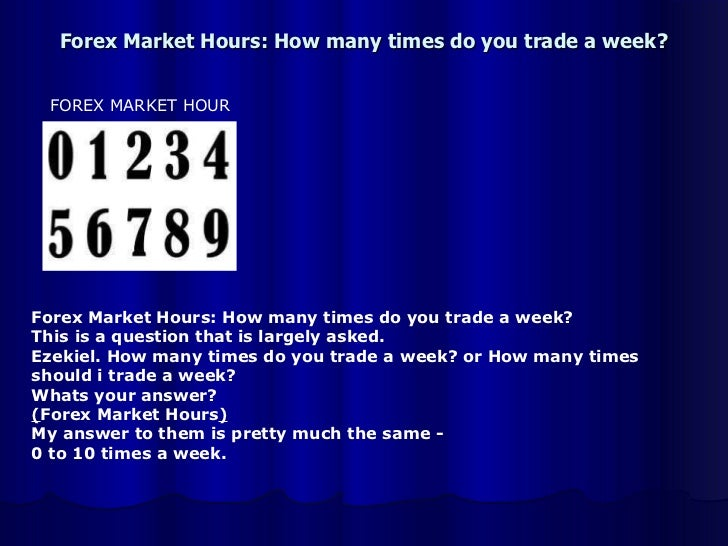 Forex market hours india time