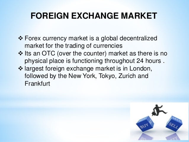 Ppt on indian forex market