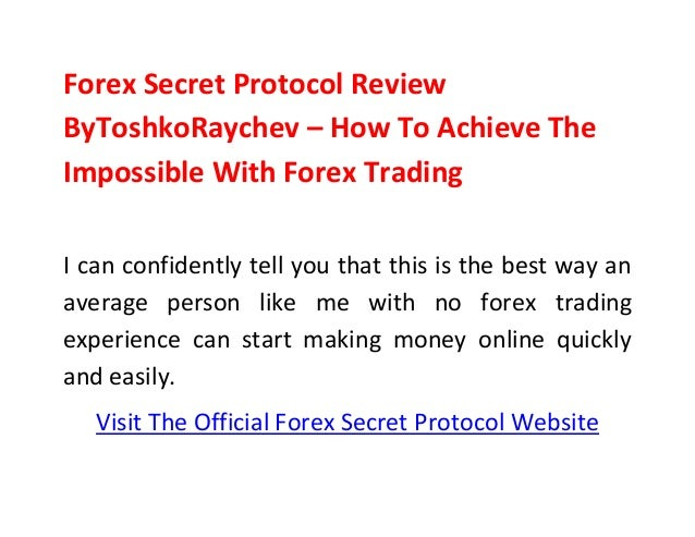 Forex secret protocol review