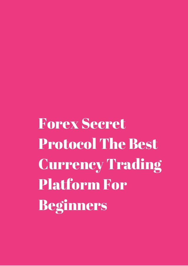 Forex secret protocol facebook