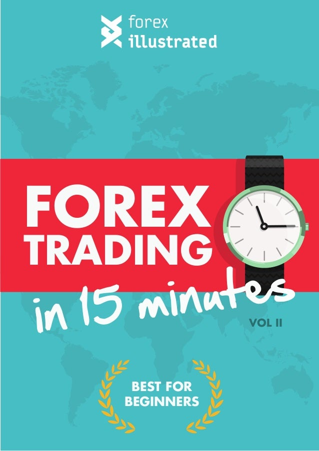 Forex minute trader educated