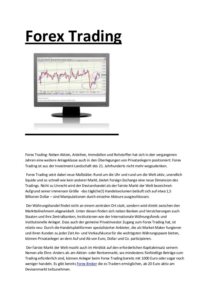 Forex TradingForex Trading: Neben Aktien, Anleihen, Immobilien und Rohstoffen hat sich in den vergangenenJahren eine weite...