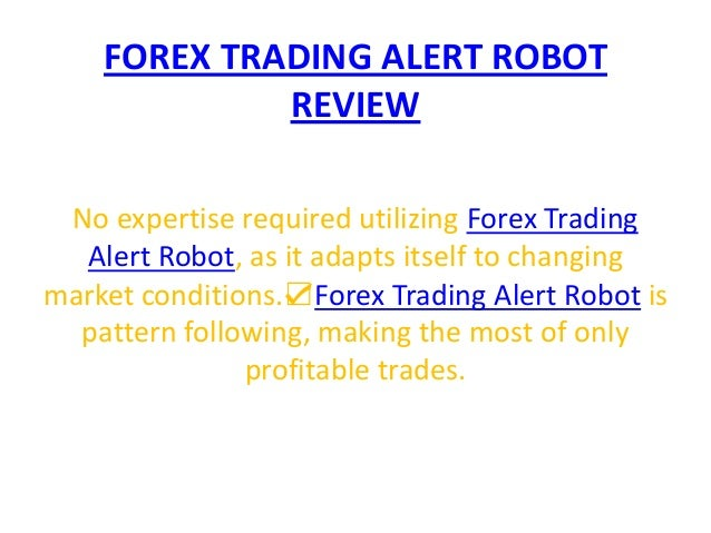Automated forex trading robot free