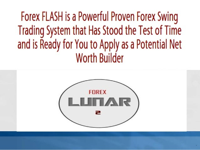 Forex LUNAR/2 TradingSystem Monthly Cycles ofPotential Maddeningly EasyProfits – Designed to BeEasy on the Mind andEmotions