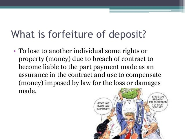 Nice 4. What Is Forfeiture ...