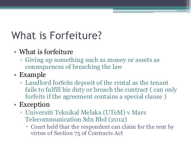 Attractive 6. What Is Forfeiture?