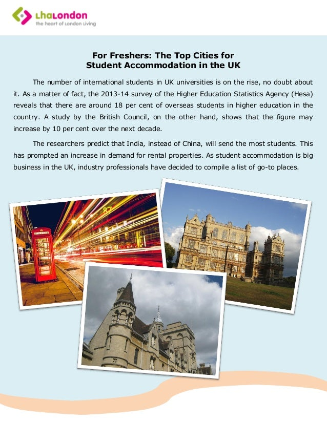 For Freshers: The Top Cities for Student Accommodation in the UK The number of international students in UK universities i...