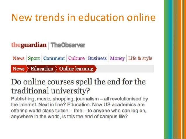 New trends in education online
