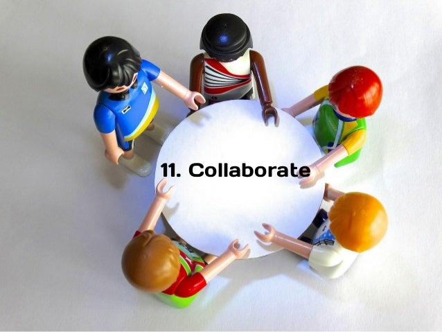 11. Collaborate