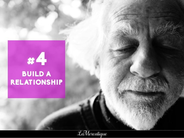 97 LaMercatique BUILD A RELATIONSHIP #4