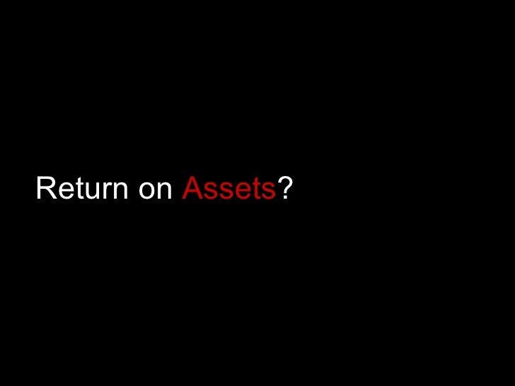 Return on  Assets ?