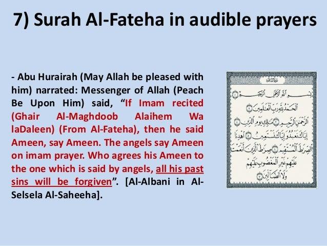 7) Surah Al-Fateha in audible prayers - Abu Hurairah (May Allah be pleased with him) narrated: Messenger of Allah (Peach B...