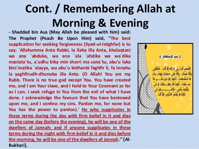 Cont. / Remembering Allah at Morning & Evening - Shaddad bin Aus (May Allah be pleased with him) said: The Prophet (Peach ...