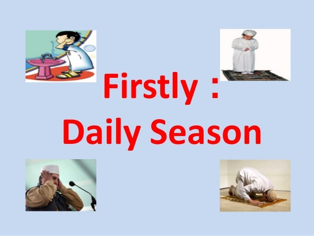 Firstly : Daily Season