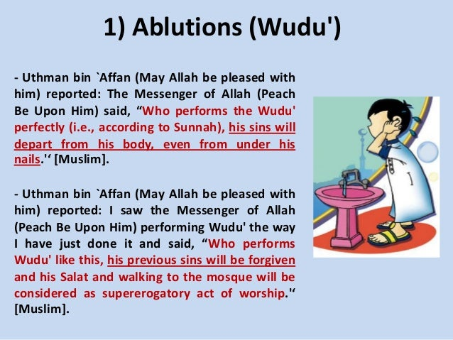 1) Ablutions (Wudu') - Uthman bin `Affan (May Allah be pleased with him) reported: The Messenger of Allah (Peach Be Upon H...