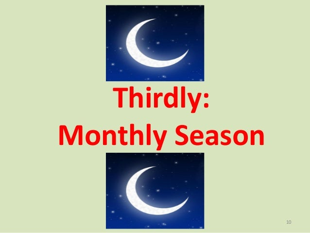 Thirdly: Monthly Season 10