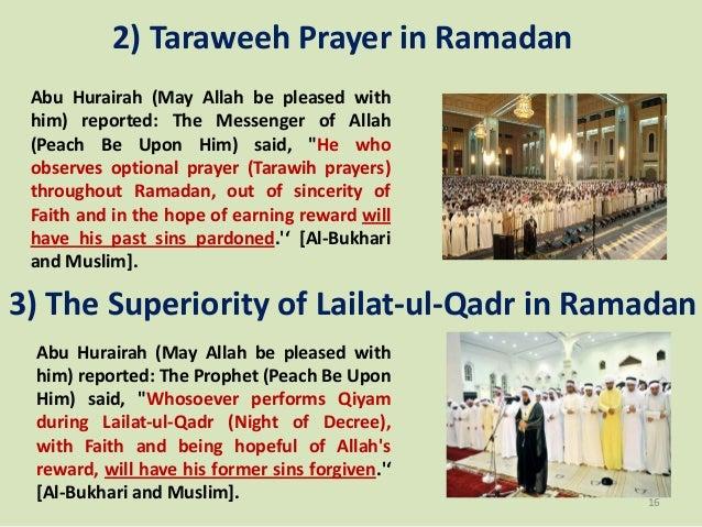 2) Taraweeh Prayer in Ramadan Abu Hurairah (May Allah be pleased with him) reported: The Messenger of Allah (Peach Be Upon...