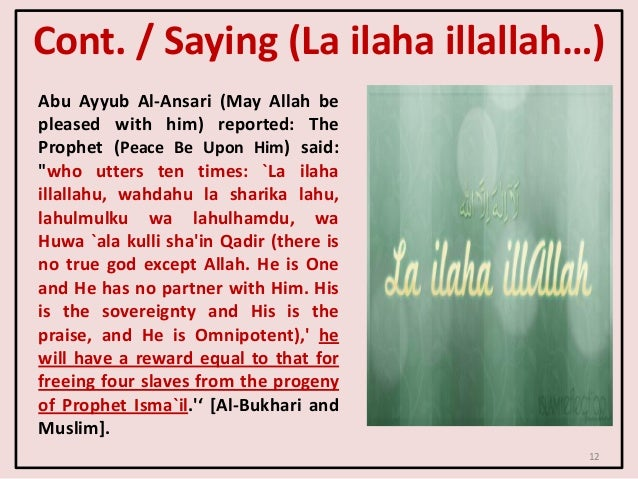 """Abu Ayyub Al-Ansari (May Allah be pleased with him) reported: The Prophet (Peace Be Upon Him) said: """"who utters ten times:..."""