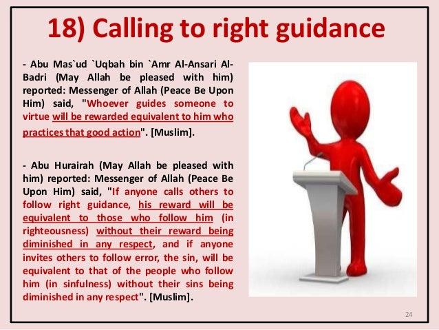 18) Calling to right guidance - Abu Mas`ud `Uqbah bin `Amr Al-Ansari Al- Badri (May Allah be pleased with him) reported: M...