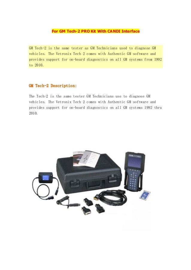 For GM Tech-2 PRO Kit With CANDI Interface  GM Tech-2 is the same tester as GM Technicians used to diagnose GM vehicles. T...