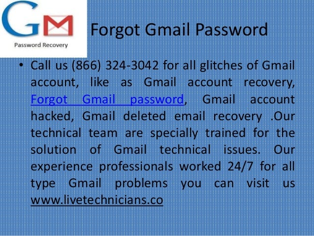 Forgot Gmail Password • Call us (866) 324-3042 for all glitches of Gmail account, like as Gmail account recovery, Forgot G...