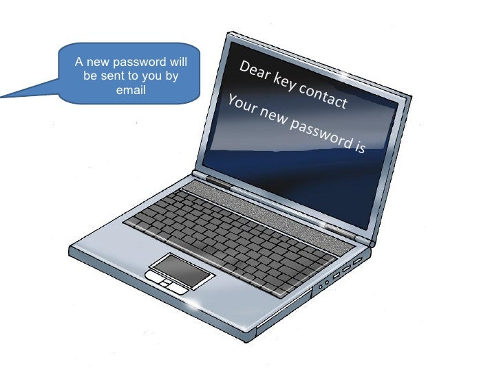 Dear key contact Your new password is A new password will be sent to you by email