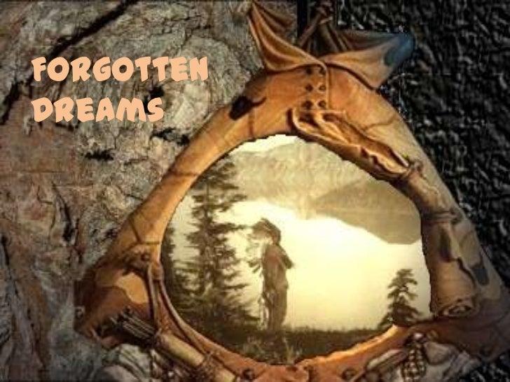Forgotten Dreams<br />