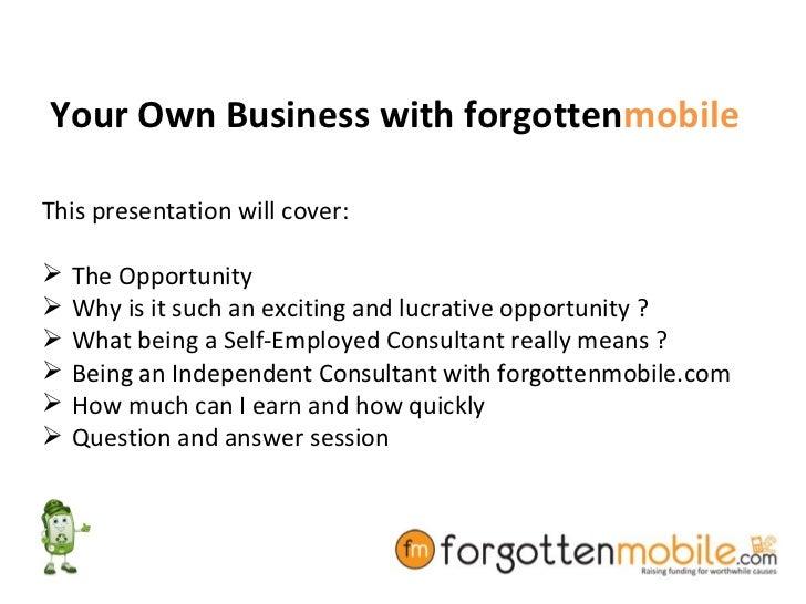 Forgotten mobile own business Slide 2