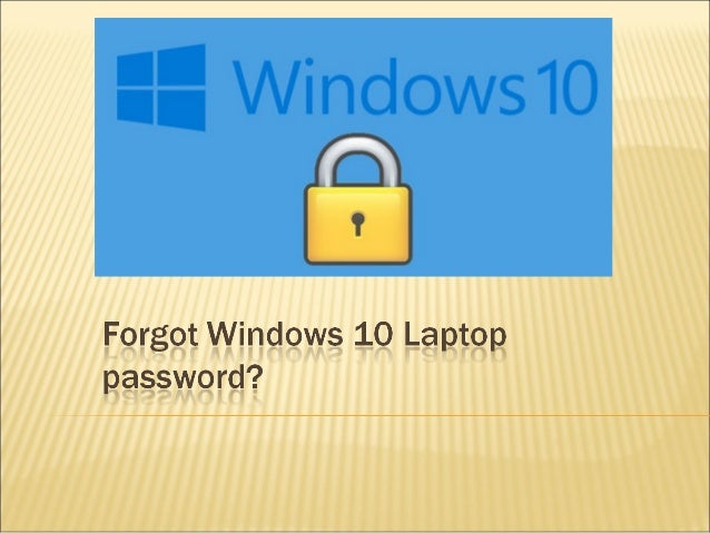 what to do if u forgot your laptop password