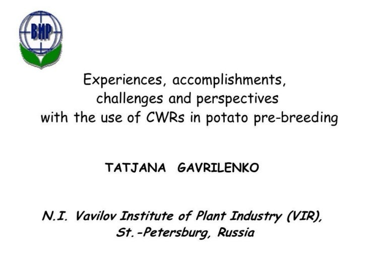 Existing genetic material            including the available cultivars                     could be useful                ...