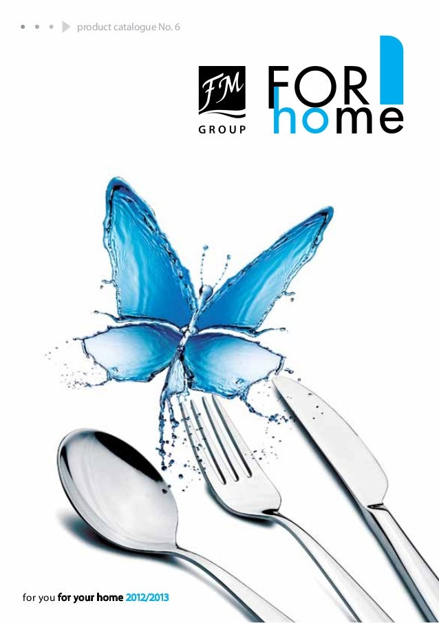 product catalogue No. 6for you for your home 2012/2013                                     1