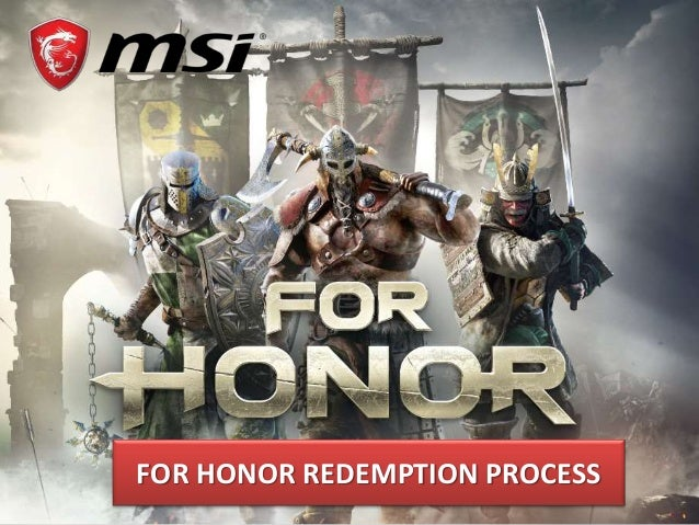 FOR HONOR REDEMPTION PROCESS