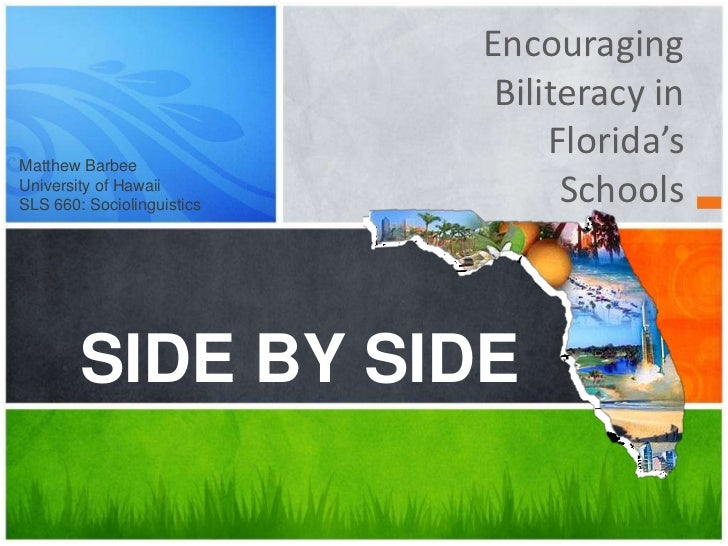 Encouraging                             Biliteracy inMatthew Barbee                                 Florida'sUniversity of...