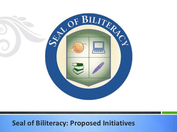 Florida Seal Of Biliteracy Policy Proposal