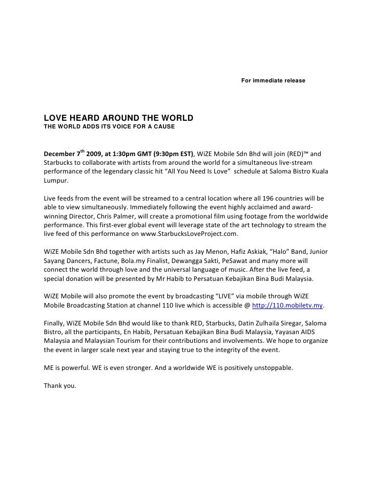 For immediate release     LOVE HEARD AROUND THE WORLD THE WORLD ADDS ITS VOICE FOR A CAUSE    December 7th 2009, at 1:30pm...