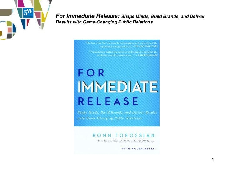 For Immediate Release: Shape Minds, Build Brands, and DeliverResults with Game-Changing Public Relations                  ...