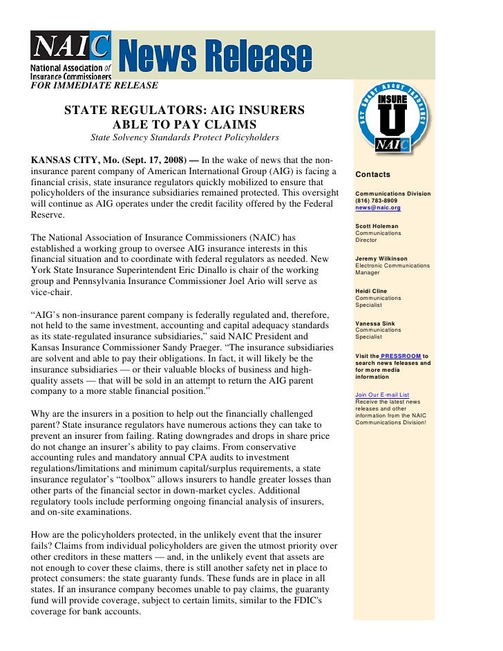 FOR IMMEDIATE RELEASE          STATE REGULATORS: AIG INSURERS               ABLE TO PAY CLAIMS                State Solven...