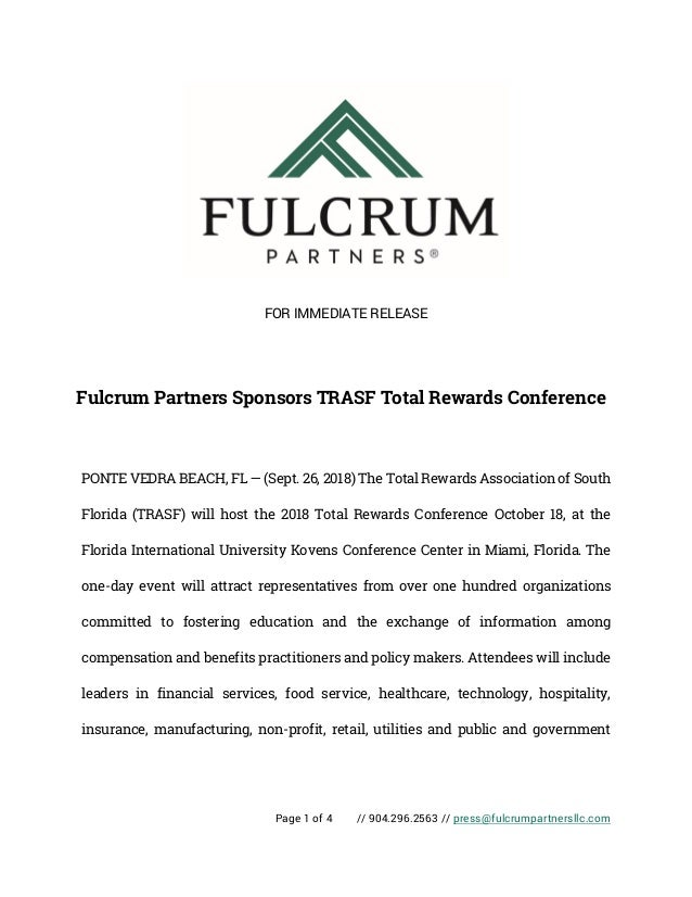 Page 1 of 4 // 904.296.2563 // press@fulcrumpartnersllc.com FOR IMMEDIATE RELEASE Fulcrum Partners Sponsors TRASF Total Re...