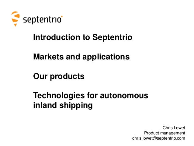 GNSS for autonomous inland shipping