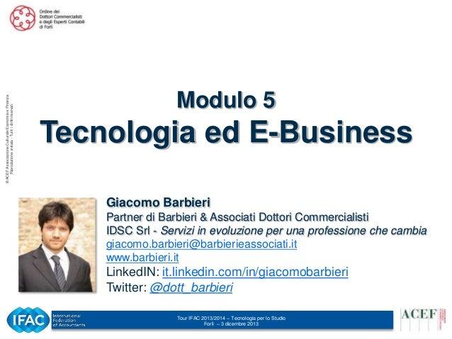 © ACEF Associazione Culturale Economia e Finanza Riproduzione vietata - Tutti i diritti riservati  Modulo 5  Tecnologia ed...