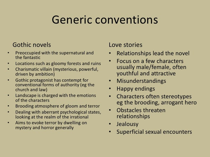 generic conventions of texts [t]he assignment of a text to a genre influences how the text is read  what this  means, however, is that once the generic conventions are foregrounded, the.